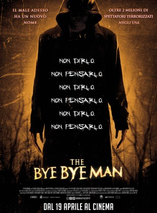 The Bye Bye Man